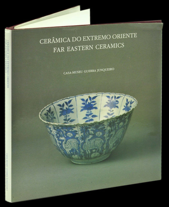CERÂMICA DO EXTREMO ORIENTE / FAR EASTERN CERAMICS