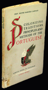 COLONIZING TRADITIONS PRINCIPLES AND METHODS OF THE PORTUGUESE