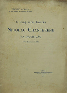 IMAGINARIO FRANCES NICOLAU CHANTERENE NA INQUISIÇAO (O)