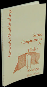 INNOVATIVE BOOKBINDING: SECRET COMPARTMENTS & HIDDEN