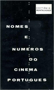 NOMES E NÚMEROS DO CINEMA PORTUGUÊS