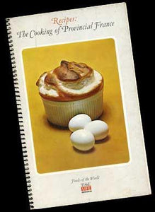 RECIPES: THE COOKING OF PROVINCIAL FRANCE