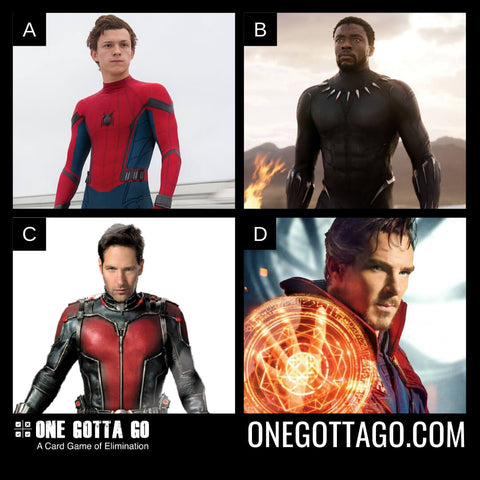 One Gotta Go - Spiderman, Black Panther, Antman, Dr. Strange