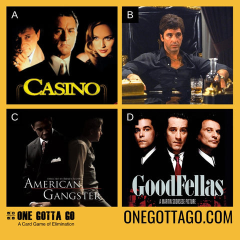 One Gotta Go - Casino, Scarface, American Gangster, Goodfellas