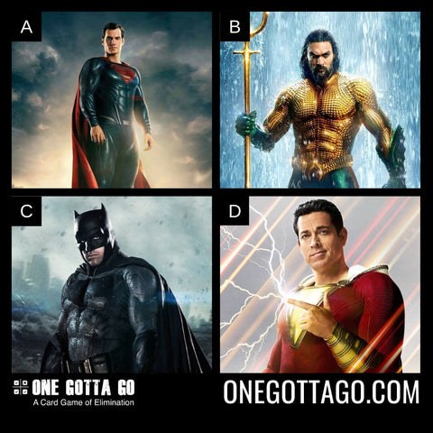 One Gotta Go - Superman, Aquaman, Batman, Shazam