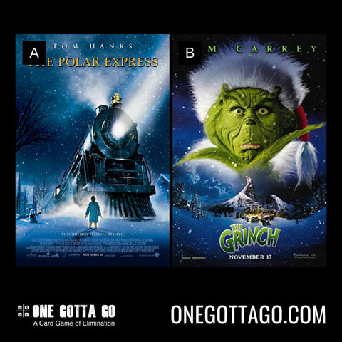 One Gotta Go - Polar Express, The Grinch