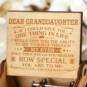 Grandma To Granddaughter - How Special You Are To Me - New Engraved Music Box