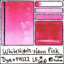 PR122 Fugitive Dye White Nights Watercolor Neon Pink Opera