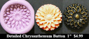 Flexible Push Mold Detailed Chrysanthemum Button
