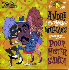 "Andre ""Mr Rhythm"" Williams - Poor Mister Santa 7-Incg"