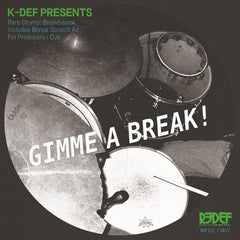 K-Def Presents - Gimme A Break 7-Inch