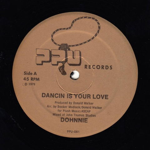 Dohnnie - Dancin Is Your Love 12-Inch