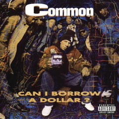 Common - Can I Borrow A Dollar 2LP + 7-Inch