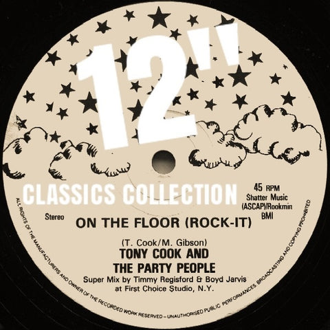 Tony Cook & The Party People - On The Floor (Rock It) 12-Inch