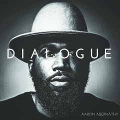Aaron Abernathy - Dialogue LP