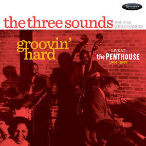 The Three Sounds Featuring Gene Harris - Groovin Hard Live At The Penthouse LP