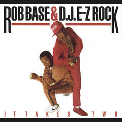 Rob Base & DJ E-Z Rock - It Takes Two LP (30th Anniversary Edition)