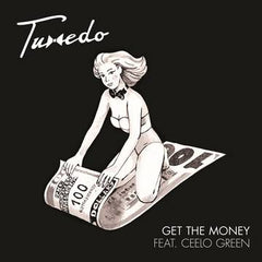 Tuxedo - Get The Money 7-Inch
