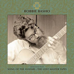 Robbie Basho - Selections from Song of the Avatars: The Lost Master Tapes LP