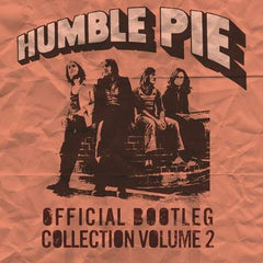 Humble Pie - Official Bootleg Collection Vol 2 2LP