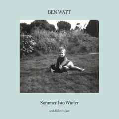 Ben Watt & Robert Wyatt - Summer Into Winter LP