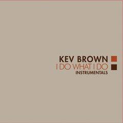 Kev Brown - I Do What I Do Instrumentals LP (Orange Vinyl)