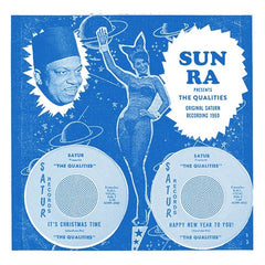 Sun Ra presents the Qualities - It's Christmas Time / Happy New Year To You 7-Inch