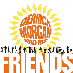 Derrick Morgan - Derrick Morgan & His Friends LP (Orange Vinyl)