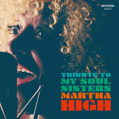 Martha High - Tribute To My Soul Sisters LP