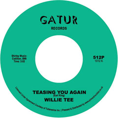 Willie Tee - Teasing You Again 7-Inch