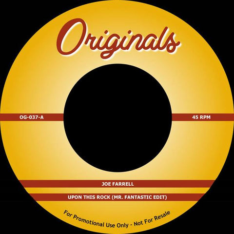 Joe Farrell / Artifacts - Upon This Rock (Mr Fantastic Edit) / Whassup Now Muthafucka? 7-Inch