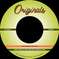 The Dynamic Corvettes / D.O.C. - Funky Music Is The Thing (Mr. Fantastic Edit) b/w Lend Me An Ear 7-Inch