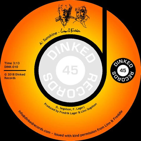 Linn & Freddie - Sunshine b/w Be Thankful For What U Got 7-Inch