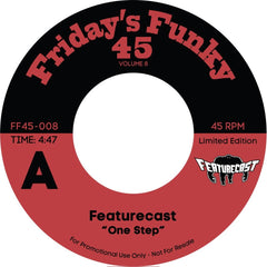 Featurecast - One Step Ahead / Ain't Got The Time 7-Inch