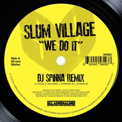 Slum Village - We Do It (DJ Spinna Remix) 7-Inch