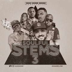 MSXII Sound Design - Soulful Stems 3 LP