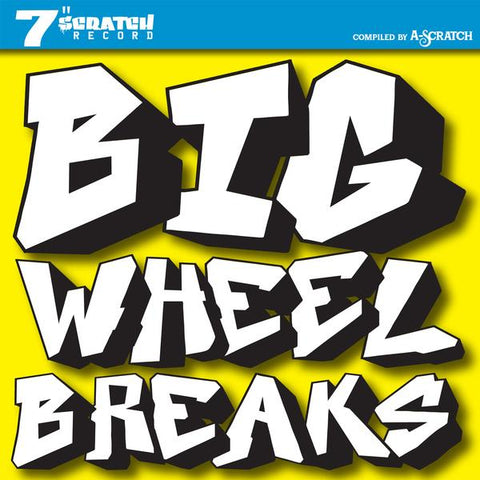 A Scratch - Big Wheel Breaks 7-Inch