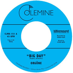 Orgone - Big Day 7-Inch