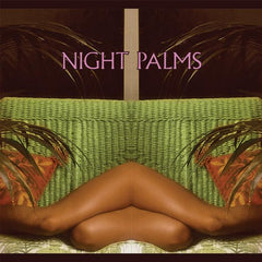 Night Palms LP