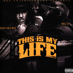 Big D & Easy Mo Bee - This Is My Life 2LP