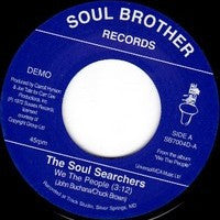 Soul Searchers - We The People / Think 7-Inch