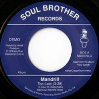 Mandrill - Too Late / Feeling Good 7-Inch