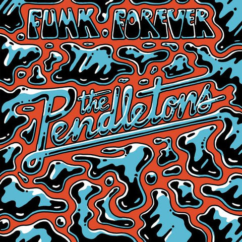The Pendletons - Funk Forever EP