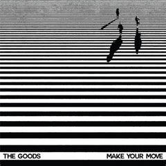 The Goods - Make Your Move EP