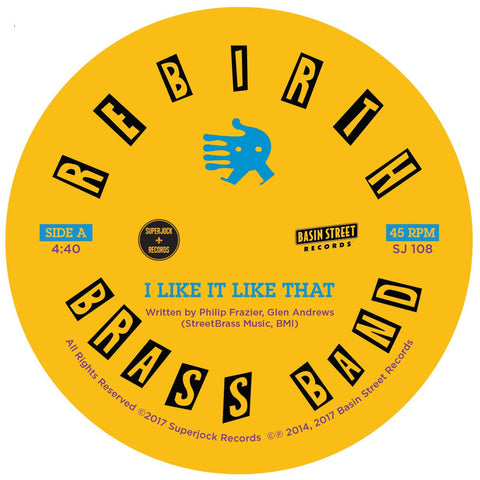 Rebirth Brass Brand - I Like It Like That / Do It Again 7-Inch