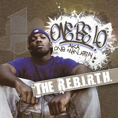One Be Lo - The R.E.B.I.R.T.H. 2LP