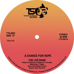 Live Band - A Chance For Hope 7-Inch