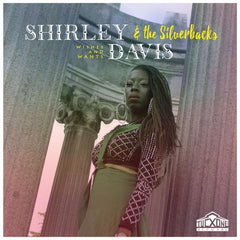 Shirley Davis & The Silverbacks - Wishes & Wants LP