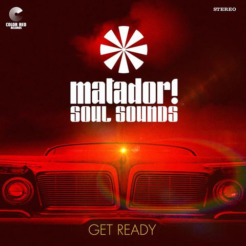 Matador! Soul Sounds - Get Ready LP