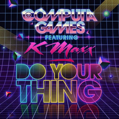 Computa Games - Do Your Thing 7-Inch